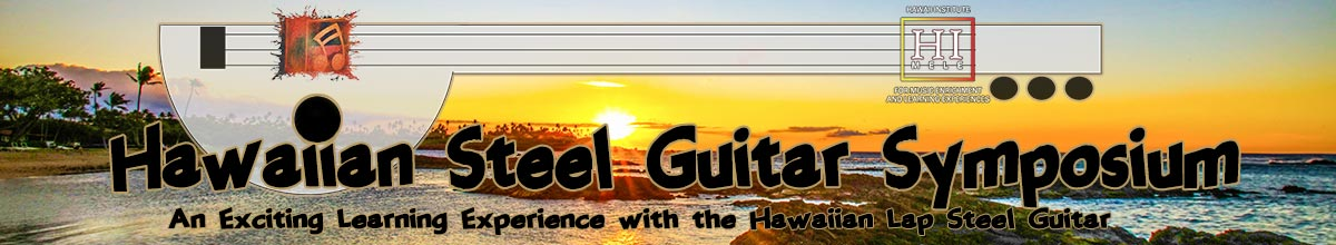 Hawaiian Steel Guitar Symposium